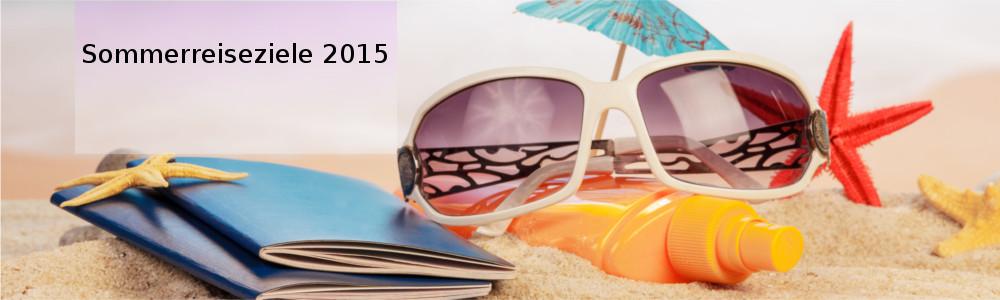 Sommerreiseziele 2015